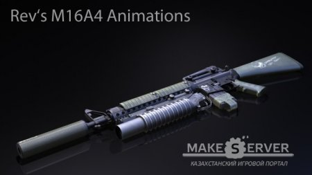 Rev's M16A4 Animations