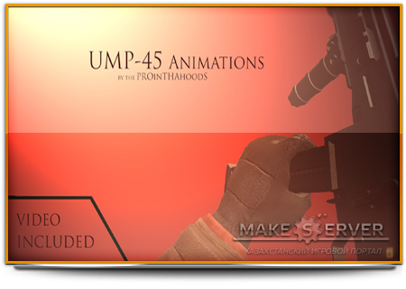 Default Ump-45 On The PROinTHAhoodS Animations