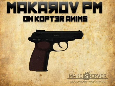 Makarov on Kopter Anims!