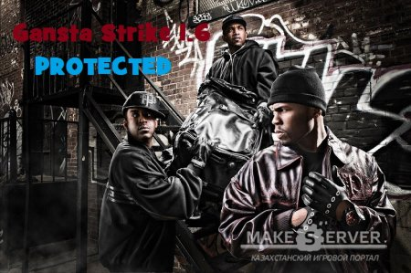 Gangsta Strike 1.6 PROTECTED