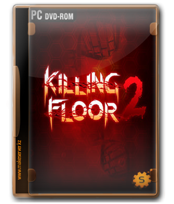 Killing Floor 2 [Tripwire Interactive] [RUS/Multi8] [R] [2015] [Beta] [4.37GB]