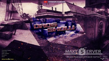 Counter Strike 1.6 Drog Show